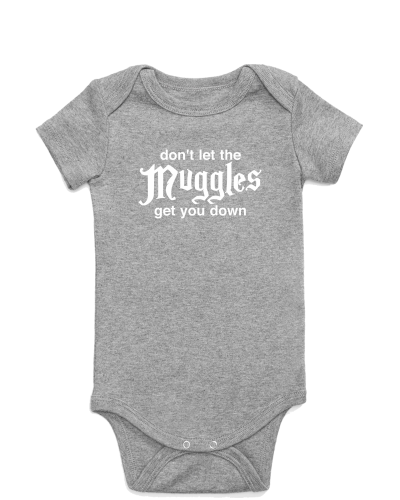 Don't Let the Muggles Get You Down Onesie