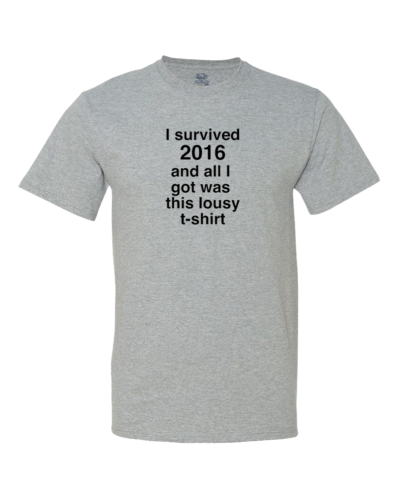 I Survived 2016 Shirt