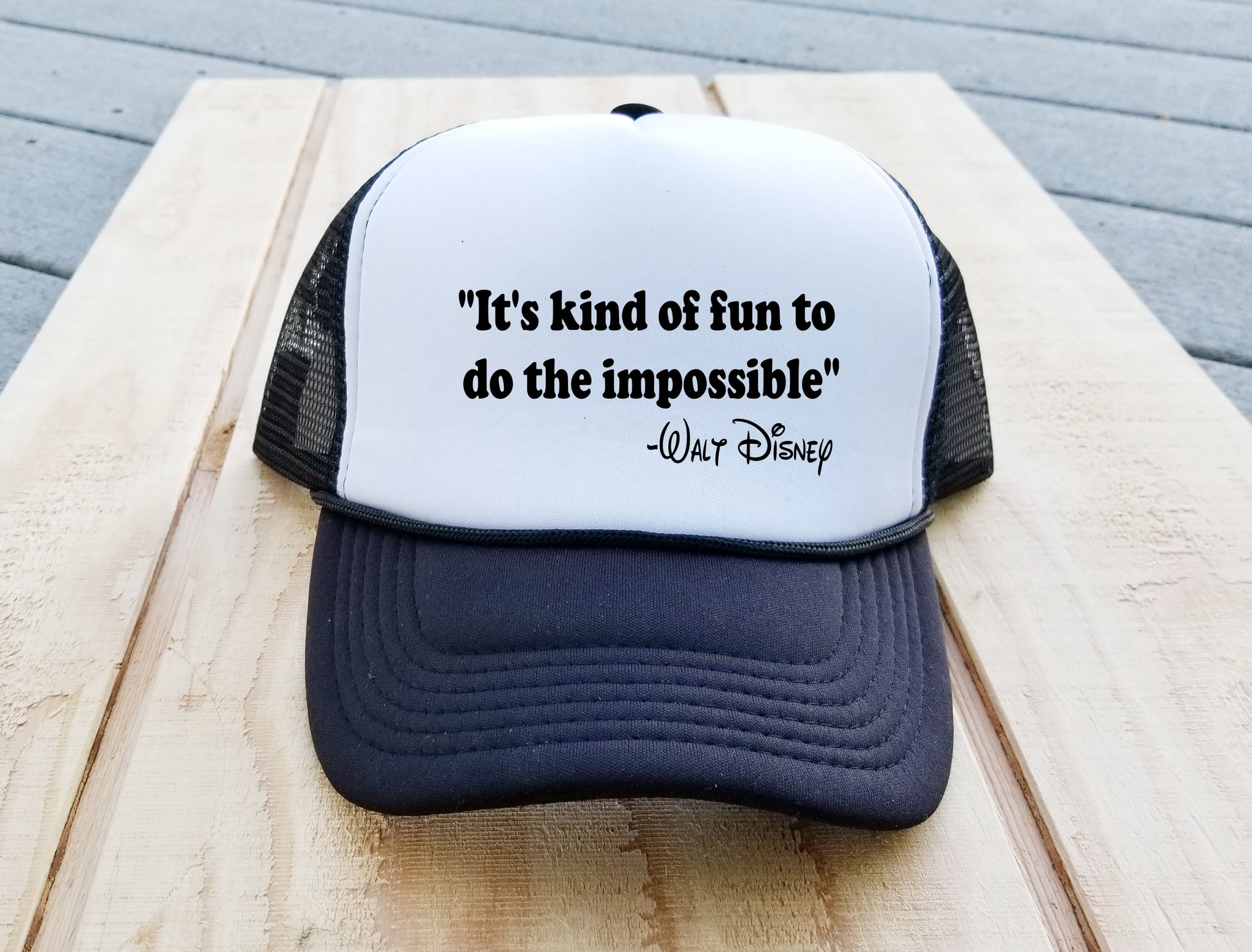 Walt Disney Quote Trucker Hat