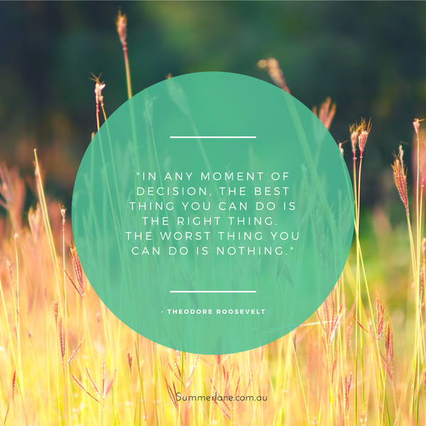Theodore Roosevelt on making doing the right thing