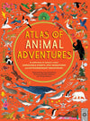 Wide Eyed Editions Kids Atlas of Animal Adventures by Rachel Williams & Lucy Letherland