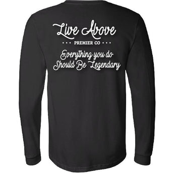 Be Legendary Long Sleeve- Black