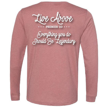 Be Legendary Long Sleeve- Blush
