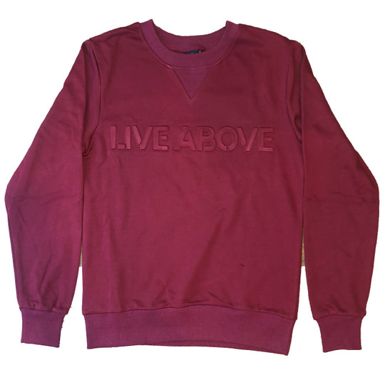 Embossed Live Above Crewneck - Maroon