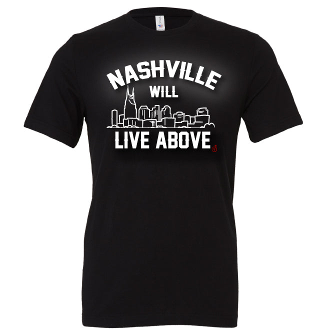 Nashville Strong t-shirt Live Above
