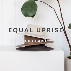 Equal Uprise Digital Gift Card. Available in amounts $25 - $200