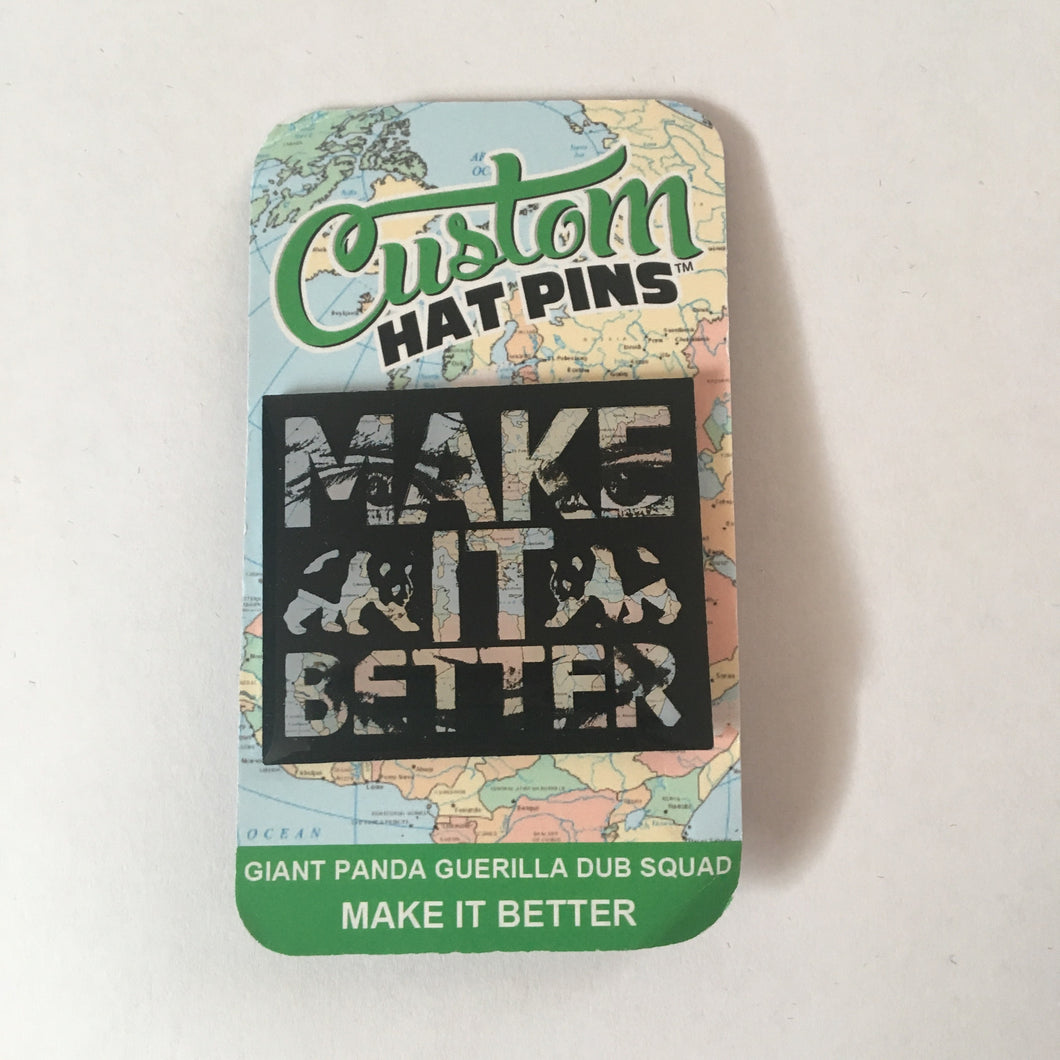Make It Better Pin