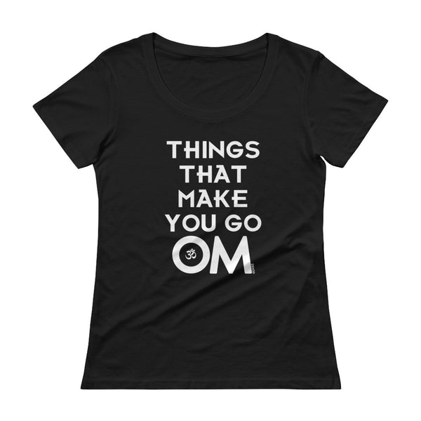 THINGS THAT MAKE YOU GO OM | LADIES SCOOPNECK - ZEN30 Chakra Glasses Color Therapy Glasses
