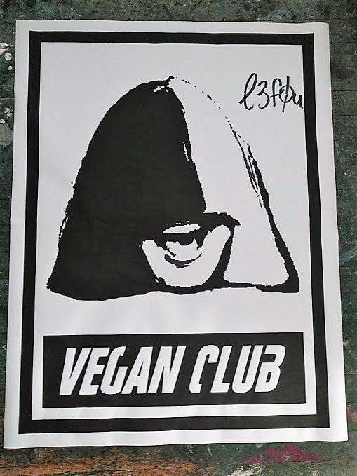 Street Art NewsPrint Poster Vegan Club Sia signed L3F0u