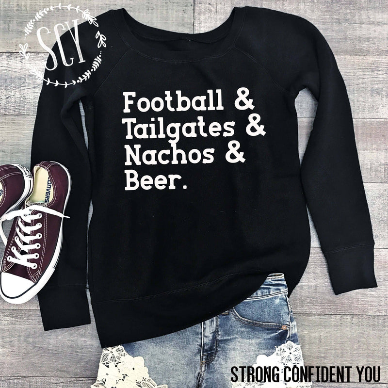 Football & Tailgates & Nachos & Beer - women's boutique clothing Strong Confident You