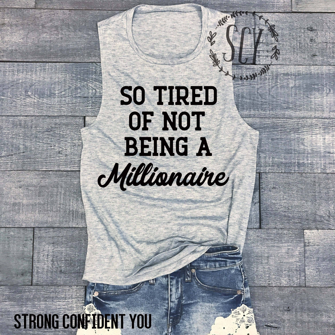 So Tired Of Not Being A Millionaire