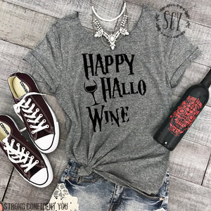 Happy Hallo Wine - women's boutique clothing Strong Confident You