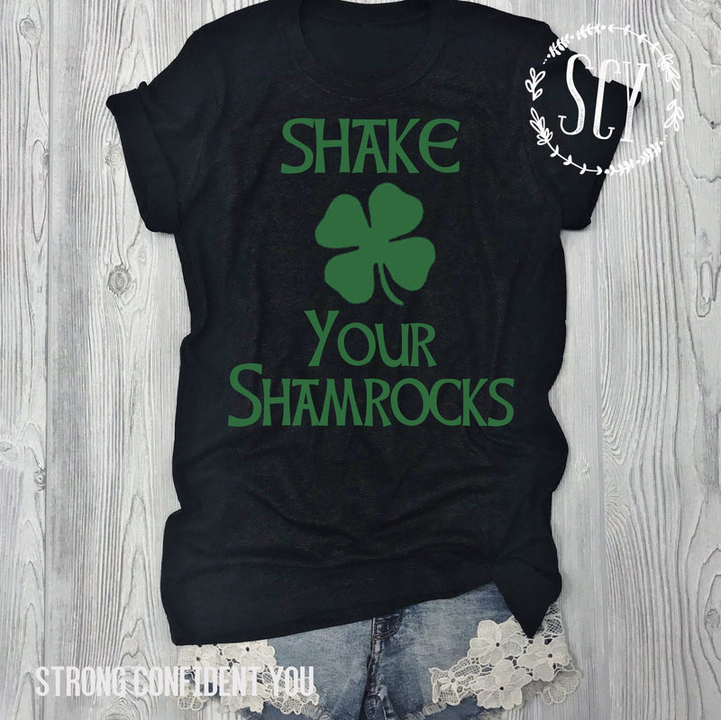 Shake Your Shamrocks - Strong Confident You