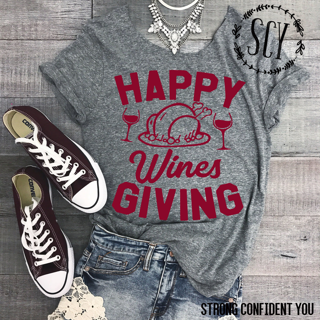 Happy Wines Giving - women's boutique clothing Strong Confident You