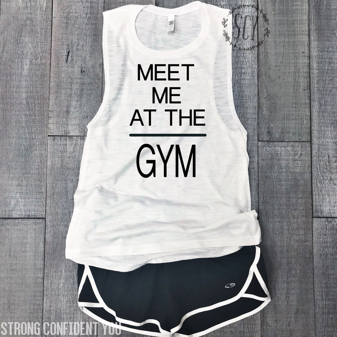Meet Me At The Gym - Strong Confident You