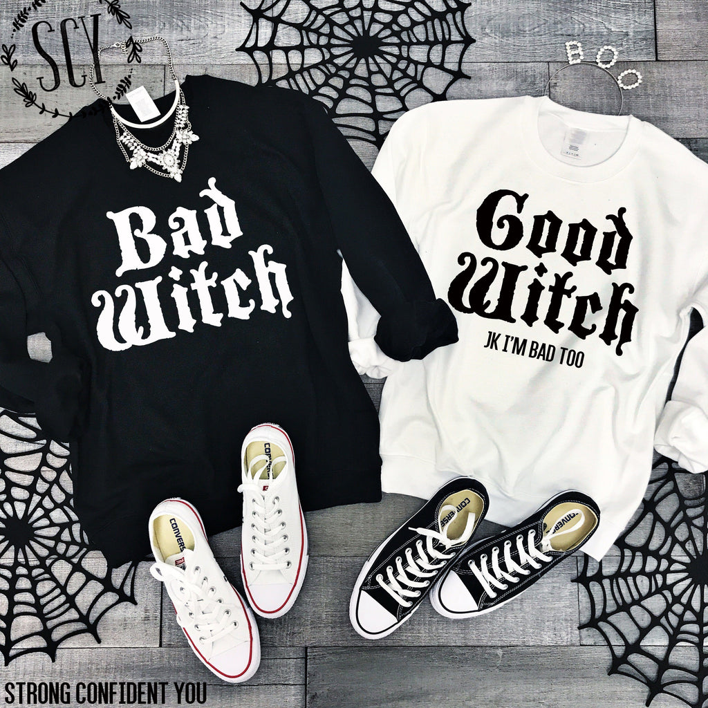 Bad Witch Good Witch - Strong Confident You