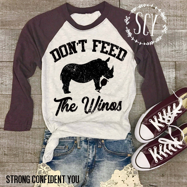 Don't Feed The Winos