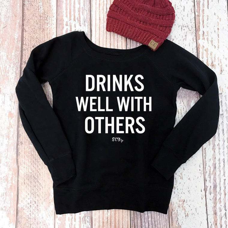 Drinks Well With Others - Strong Confident You
