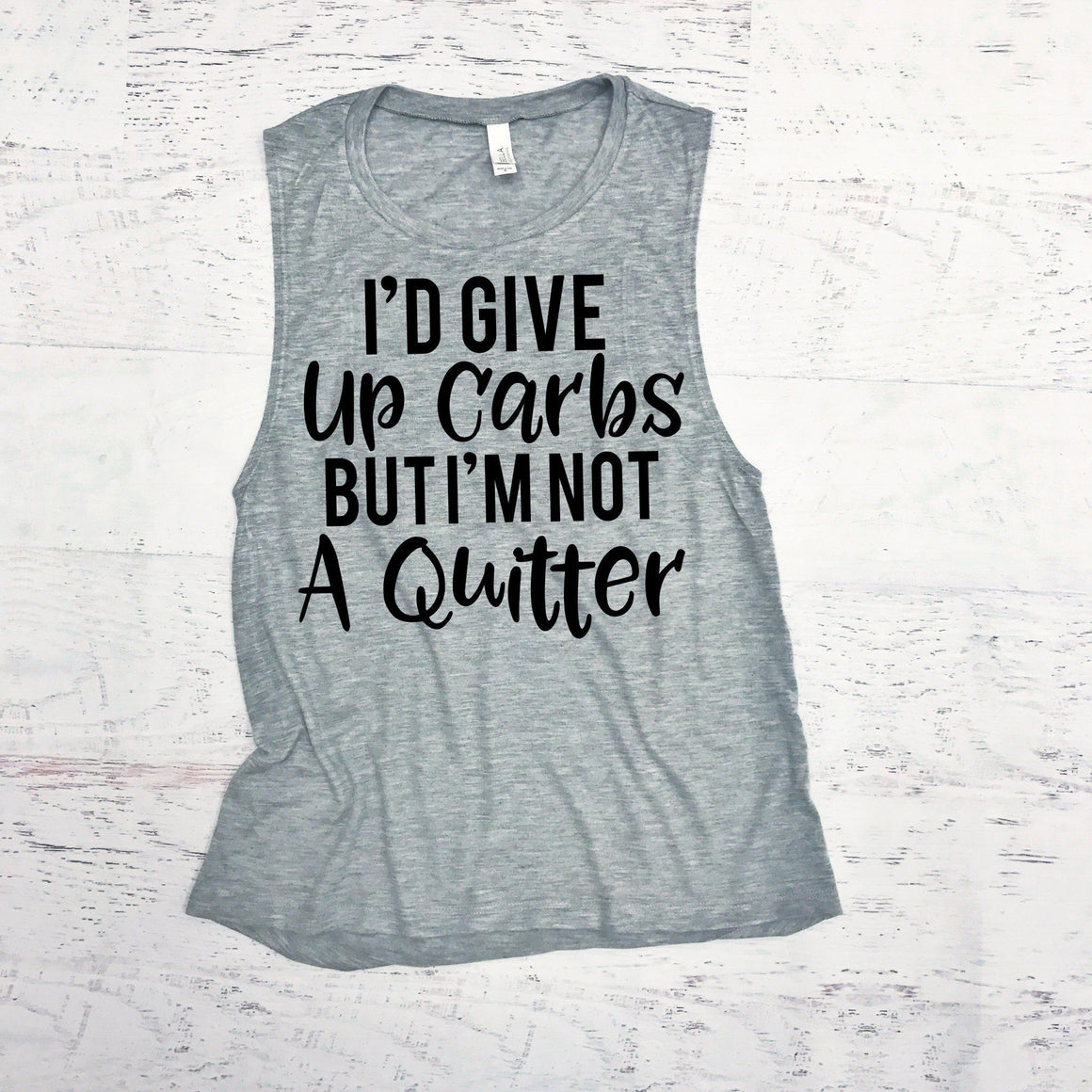 I'd Give Up Carbs But I'm Not A Quitter - Strong Confident You