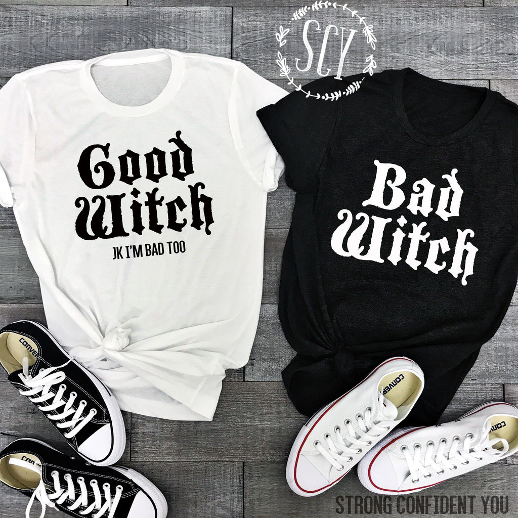 Bad Witch Good Witch - women's boutique clothing Strong Confident You
