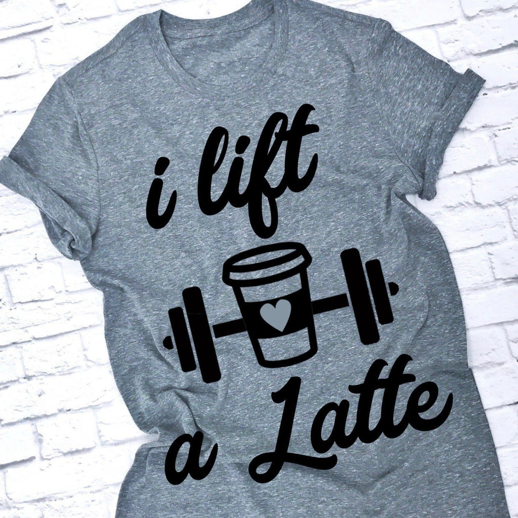 I Lift A Latte - women's boutique clothing Strong Confident You