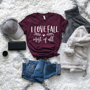 I Love Fall Most Of All Tee - Strong Confident You