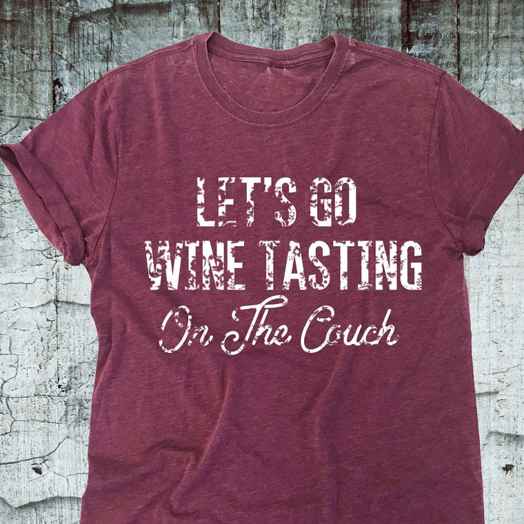 Lets Go Wine Tasting On The Couch