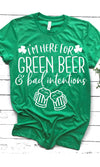 I'm Here For Green Beer And Bad Intentions - women's boutique clothing Strong Confident You
