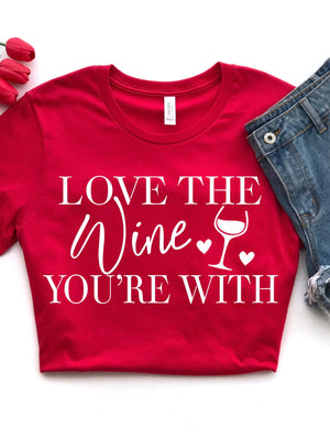 Love The Wine You're With - women's boutique clothing Strong Confident You