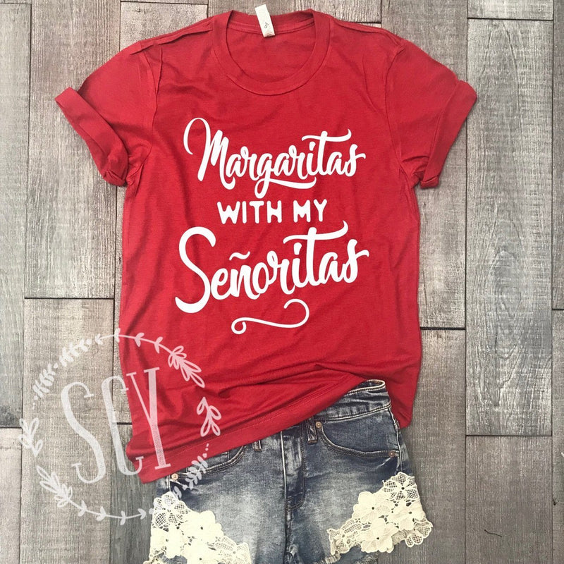 Margaritas With My Señoritas - women's boutique clothing Strong Confident You