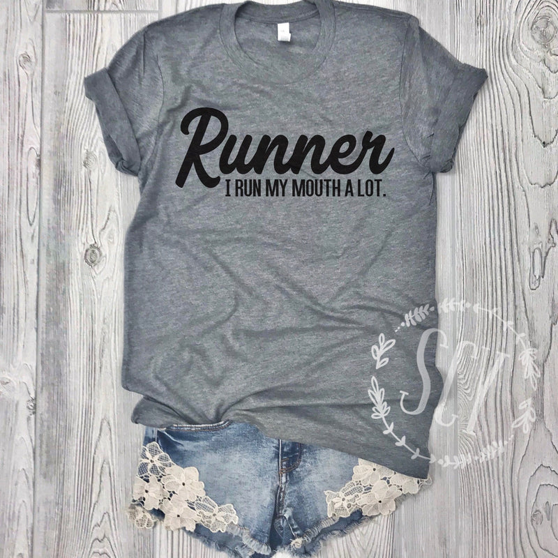 Runner I Run My Mouth A Lot - Strong Confident You