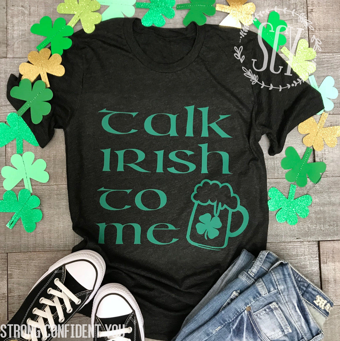 Talk Irish To Me - Strong Confident You