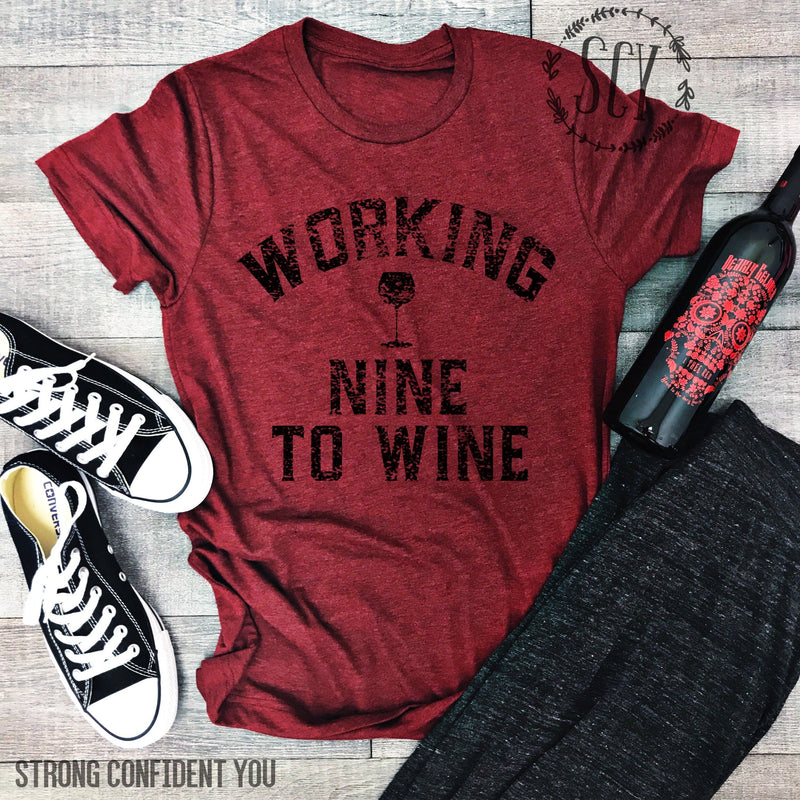 Working Nine To Wine - Strong Confident You