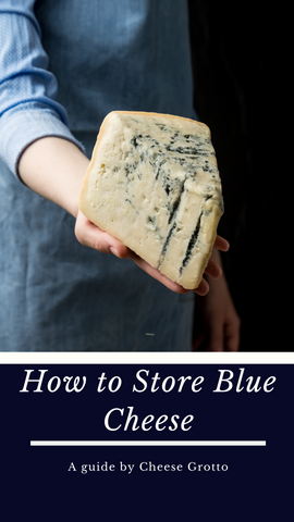 how to store blue cheese
