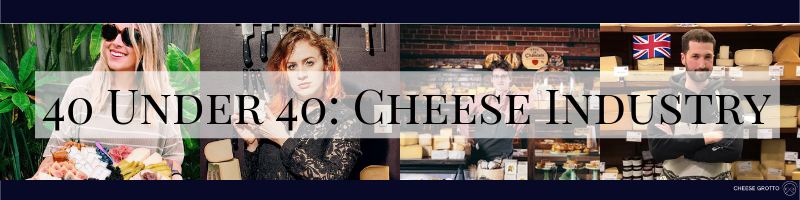 40 under 40 cheese experts