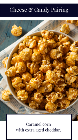 caramel corn and aged cheddar pairing. how to pair caramel corn and cheese