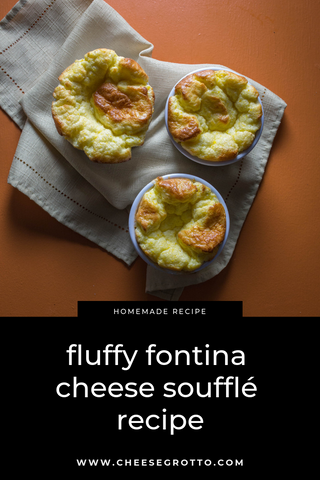 fluffy fontina cheese souffle