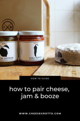 How to Pair Cheese, Jam & Booze