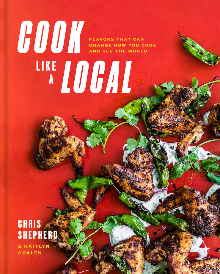 Cook Like a Local - Chris Shephard & Kaitlyn Goalen