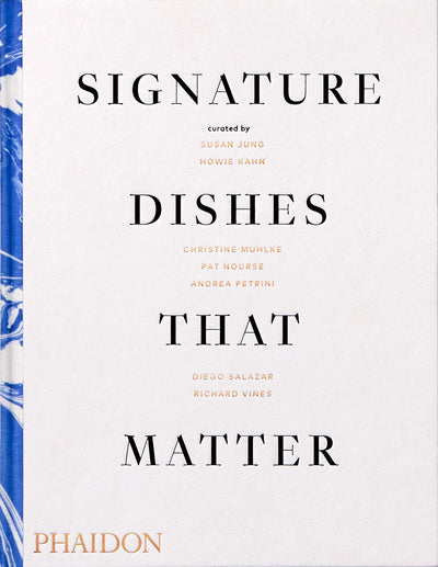 Signature Dishes That Matter -  Currated