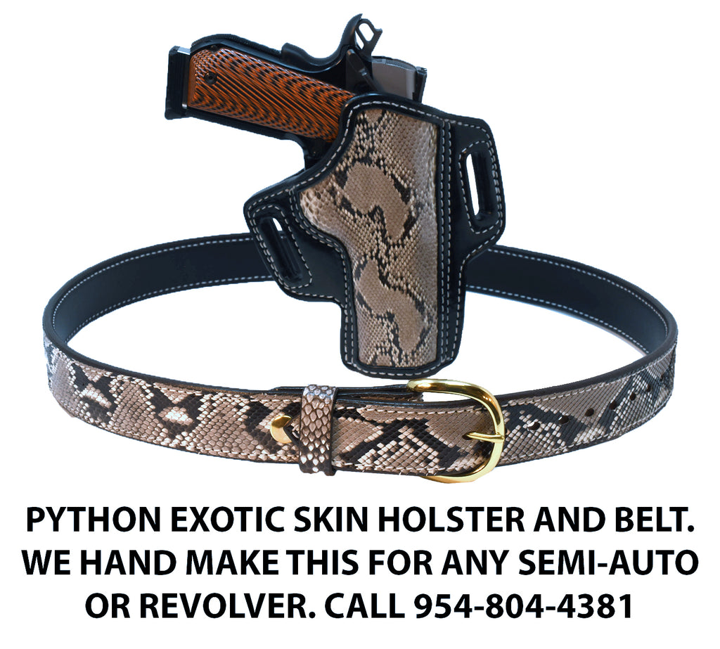 "TOM'S ""EXOTIC PYTHON SKIN COMBO GUN BELT AND HOLSTER"" PYTHON EXOTIC SKIN HOLSTER AND BELT - HANDMADE FOR ANY PISTOL"