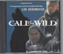 CALL OF THE WILD (1993)-Original Soundtrack Recording by Lee Holdridge