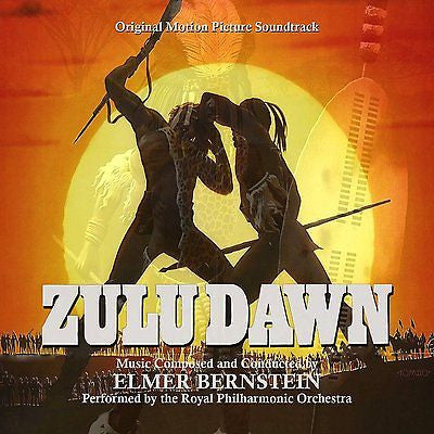 ZULU DAWN - Original Soundtrack by Elmer Bernstein