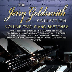 JERRY GOLDSMITH COLLECTION, THE - Volume Two: Piano Sketches