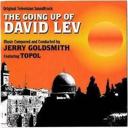 GOING UP OF DAVID LEV, The - Original Soundtrack by Jerry Goldsmith