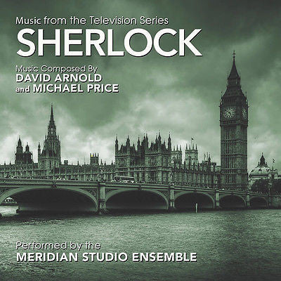 Sherlock Music from the Television Series by David Arnold & Michael Price