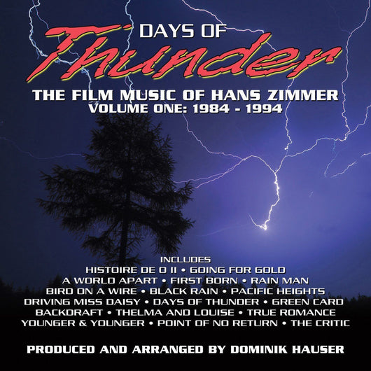 DAYS OF THUNDER: THE FILM MUSIC OF HANS ZIMMER - VOL. 1 (Newly Recorded)