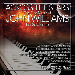 ACROSS THE STARS: THE FILM MUSIC OF JOHN WILLIAMS FOR SOLO PIANO