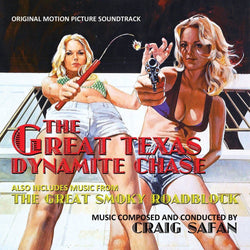 Great Texas Dynamite Chase / Great Smokey Roadblock-Original Soundtracks