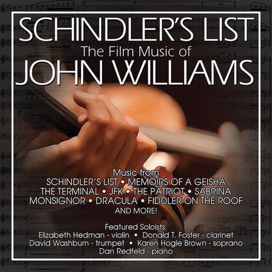 SCHINDLER'S LIST: THE FILM MUSIC OF JOHN WILLIAMS for Chamber Orchestra